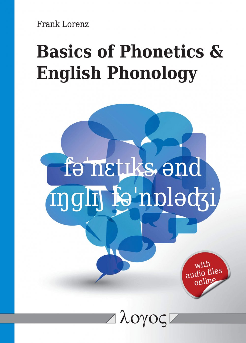 2013. Basics of Phonetics and English Phonology.